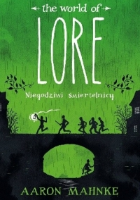 The World of Lore: Niegodziwi śmiertelnicy