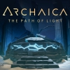 """Archaica: The Path of Light"" na platformie Steam"
