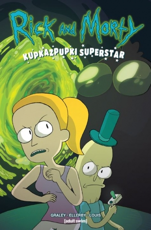 Rick and Morty. Kupkazpupki Superstar