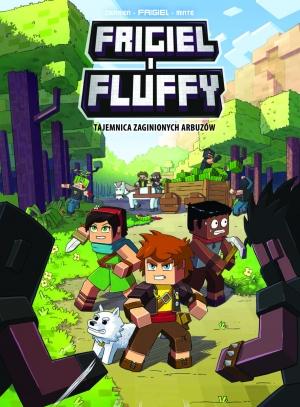 Frigiel i Fluffy. Tajemnica zaginionych arbuzów