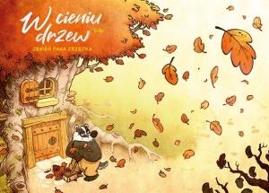 W cieniu drzew: Jesień Pana Zrzędka