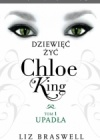Dziewięć żyć Chloe King. Upadła