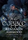 Zapowiedź: Cykl Beniamin Ashwood – Tom 1