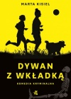 Dywan z wkładką - nowa książka Marty Kisiel!
