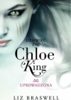 Dziewięć żyć Chloe King. Uprowadzona