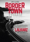 Bordertown. Lalkarz