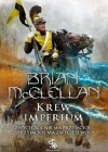 "Zapowiedź: ""Krew Imperium"" Brian McClellan"